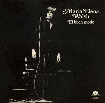 El buen modo (María Elena Walsh) [1975]