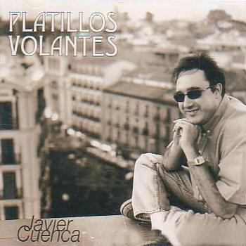 Platillos volantes (Javier Cuenca) [2000]
