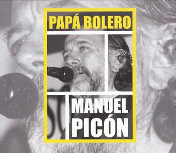 Papa Bolero (Manuel Picón) [2008]