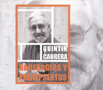 Naufragios y palimpsestos (Quintín Cabrera) [2008]