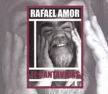 El cantavidas (Rafael Amor) [2008]