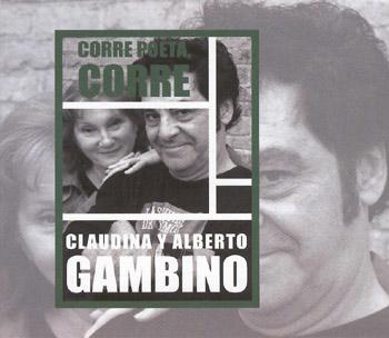 Corre poeta, corre (Claudina y Alberto Gambino)