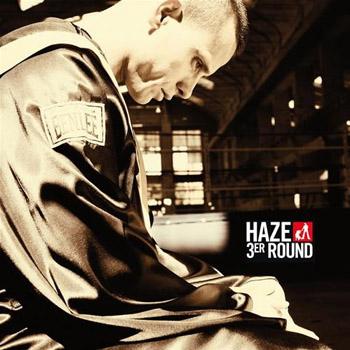 3er Round (Haze) [2008]