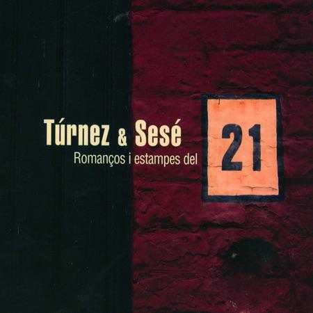 Romanços i estampes del 21 (Túrnez & Sesé) [2008]