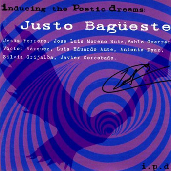 Inducing the poetic dreams (Justo Bagüeste) [2003]