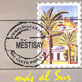 Más al sur (Mestisay)