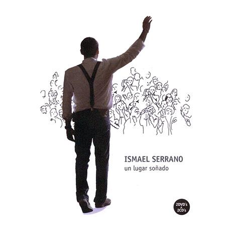 Un lugar soñado (Ismael Serrano) [2008]