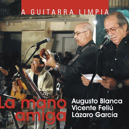 La mano amiga (Vicente Feliú – Lázaro García – Augusto Blanca) [2003]