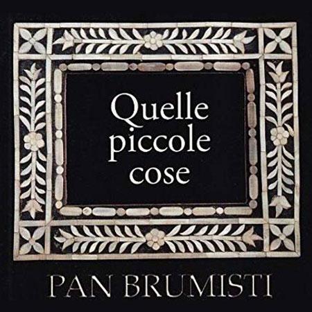 Quelle piccole cose - Pan Brumisti (Obra colectiva) [2008]