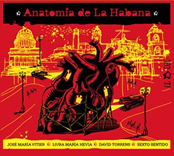 Anatomía de la Habana (José Mª Vitier - Liuba Mª Hevia - D. Torrens - Sexto Sentido) [2008]