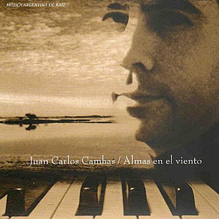 Almas en el viento (Juan Carlos Cambas)