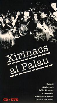 Xirinachs al Palau (Obra col·lectiva)