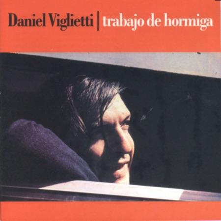 Trabajo de hormiga (Daniel Viglietti) [2008]