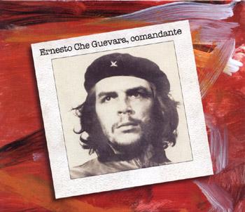 Ernesto Che Guevara, comandante (Obra colectiva)