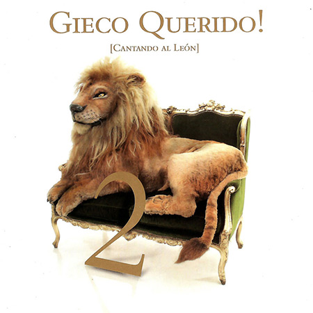 Gieco Querido! Cantando al León Vol. 2 (Obra colectiva) [2009]
