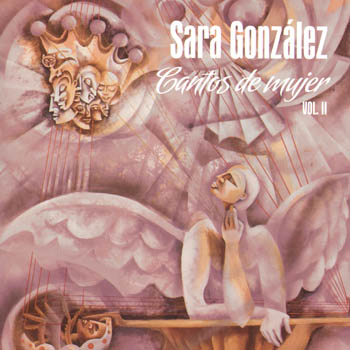 Cantos de mujer Vol. II (Sara González)