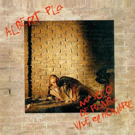 No sólo de rumba vive el hombre (Albert Pla) [1992]
