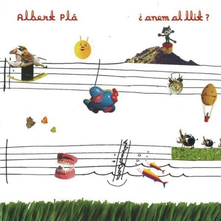 Anem al llit (Albert Pla) [2002]