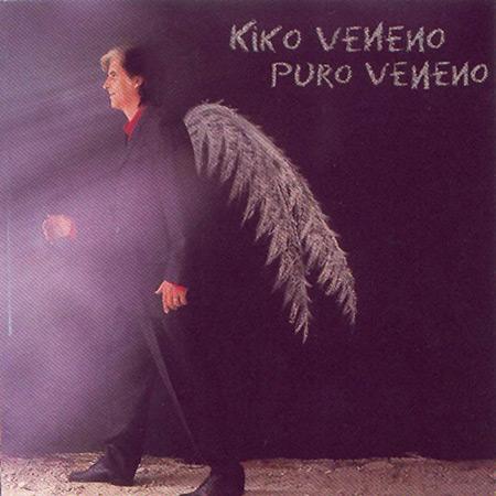 Puro veneno (Kiko Veneno) [1998]