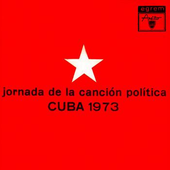 """I Jornada de la Canción Política Cuba 1973 (Vicente Feliú - Alejandro García """"Virulo"""") [1974]"""