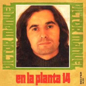 En la planta 14 (Víctor Manuel) [1975]