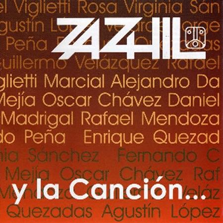 Y la canción... (Zazhil) [2009]