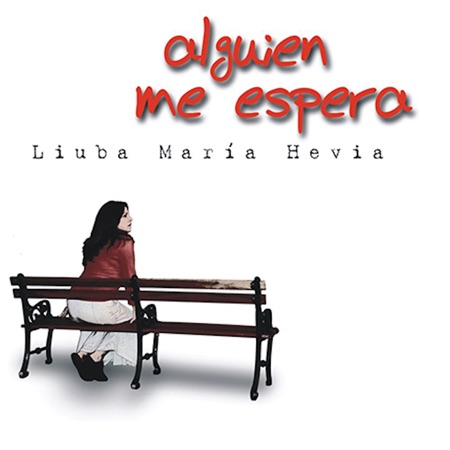 Alguien me espera (Liuba María Hevia)