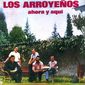 Ahora y aquí (Los Arroyeños) [1973]