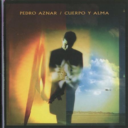 Cuerpo y alma (Pedro Aznar) [1998]