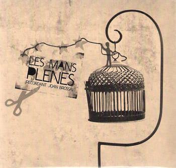Les mans plenes (Recordant Joan Brossa) (Obra col·lectiva) [2009]