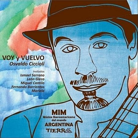 Voy y vuelvo (Osvaldo Ciccioli) [2010]
