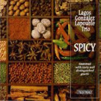Spicy (Lagos - González - Lapouble Trío)