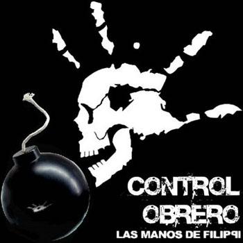 Control obrero (Las manos de Filippi) [2007]