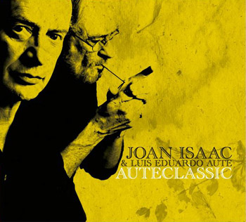 Auteclàssic (Joan Isaac & Luis Eduardo Aute) [2009]