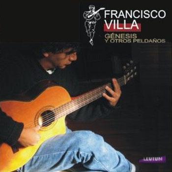 Génesis y otros peldaños (Francisco Villa) [2009]