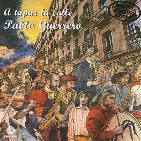 A tapar la calle (Pablo Guerrero) [1978]