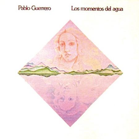 Los momentos del agua (Pablo Guerrero) [1985]