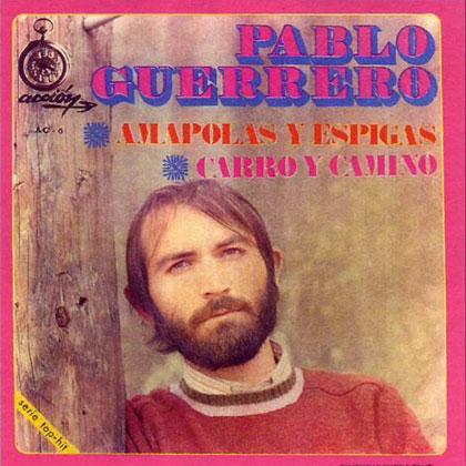 Amapolas y espigas (Pablo Guerrero) [1969]