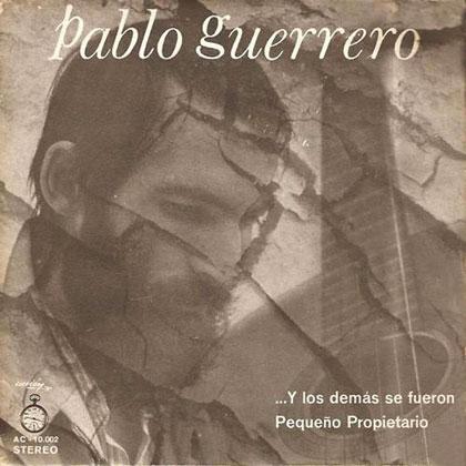 Y los demás se fueron (Pablo Guerrero) [1971]