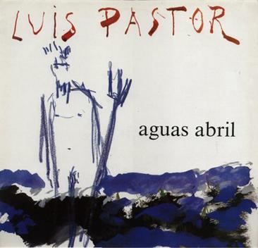 Aguas abril (Luis Pastor) [1988]
