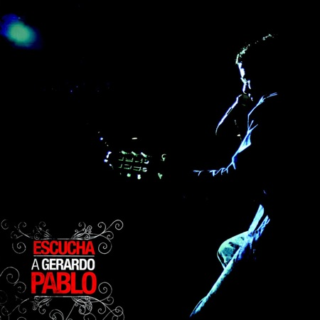 Escucha a Gerardo Pablo (Gerardo Pablo)