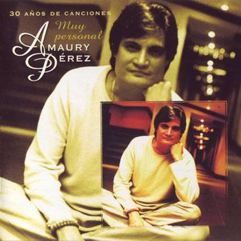 Muy personal. 30 años de canciones (Amaury Pérez) [2001]