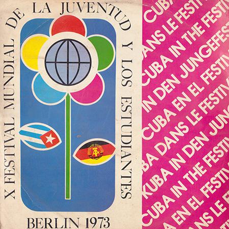 X Festival de la Juventud y los Estudiantes Berlín 1973 (Obra colectiva) [1973]