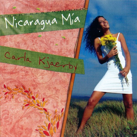 Nicaragua mía (Carla Kjaerby)