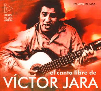El canto libre de V�ctor Jara (V�ctor Jara)