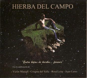 Entre hojas de hierba... forever (Hierba del Campo) [2009]