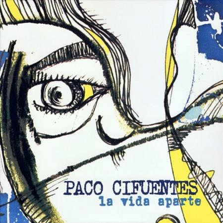 La vida aparte (Paco Cifuentes) [2009]