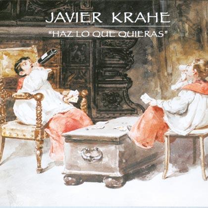 Haz lo que quieras (Javier Krahe)
