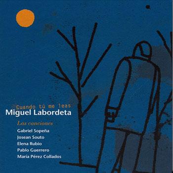 Cuando tú me leas. Miguel Labordeta (Obra colectiva)