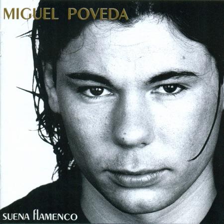 Suena flamenco (Miguel Poveda) [1998]